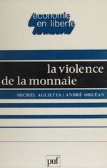 Vente Livre Numérique : La Violence de la monnaie  - Michel Aglietta