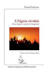 Vente Livre Numérique : L'Algérie révoltée  - Kamal Guerroua