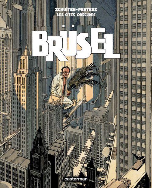 Les cités obscures t.5 ; Brüsel