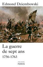 Vente Livre Numérique : La guerre de sept ans ; 1756-1763  - Edmond DZIEMBOWSKI