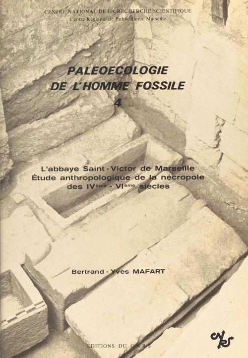 Paléoécologie de l'homme fossile (4)  - Mafart Bertrand  - Bertrand-Yves Mafart