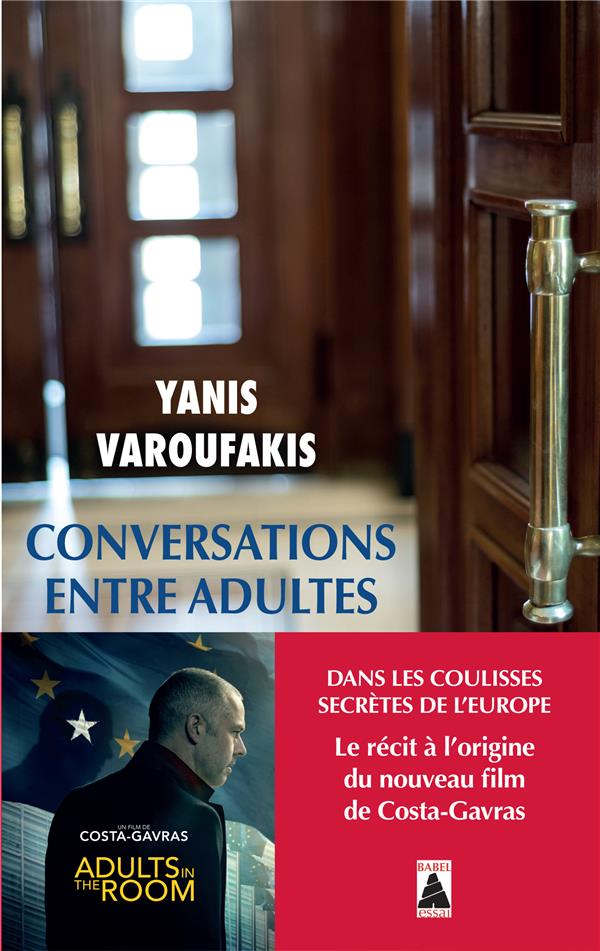 Conversations entre adultes ; dans les coulisses secrètes de l'Europe