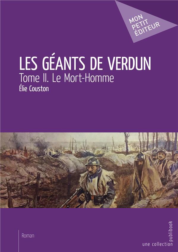 Les géants de Verdun t.2 ; le mort-homme