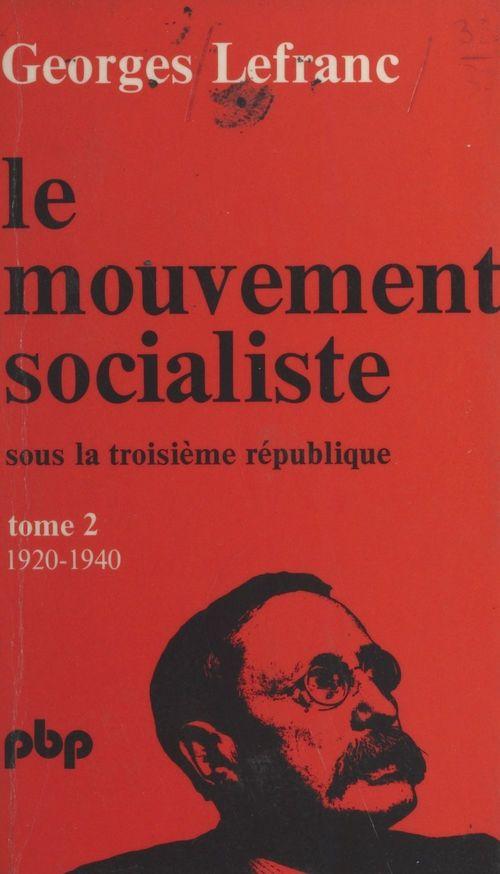 Le mouvement socialiste sous la Troisième République (2). De 1920 à 1940