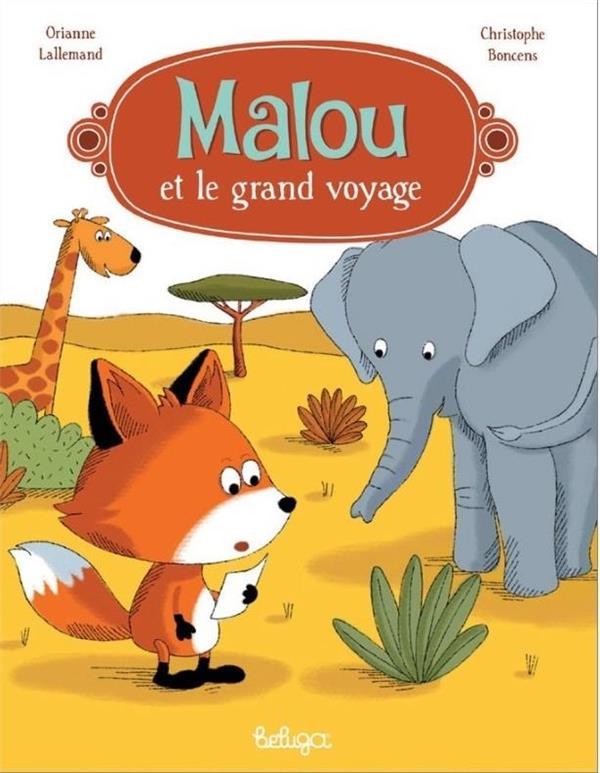 Malou et le grand voyage