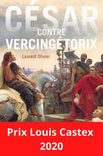 César contre Vercingétorix  - Laurent Olivier