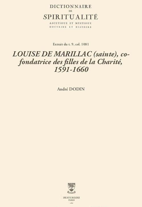 LOUISE DE MARILLAC (sainte), co-fondatrice des filles de la Charité, 1591-1660