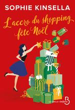 Vente Livre Numérique : L'Accro du shopping fête Noël  - Sophie Kinsella