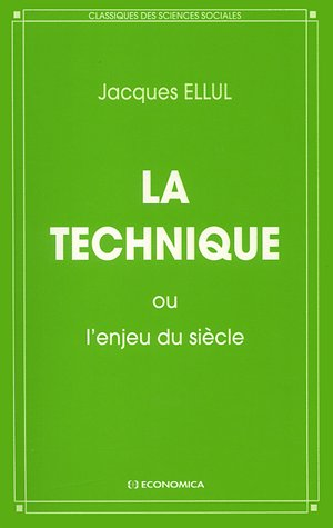 TECHNIQUE OU L'ENJEU DU SIECLE (LA)
