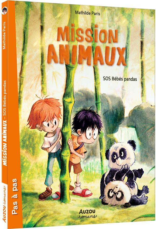 Mission animaux T.3 ; SOS bébés pandas