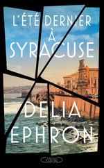 Vente Livre Numérique : L'été dernier à Syracuse  - Delia Ephron