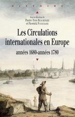 Vente EBooks : Les circulations internationales en Europe  - Pierre-yves Beaurepaire - Pierrick Pourchasse