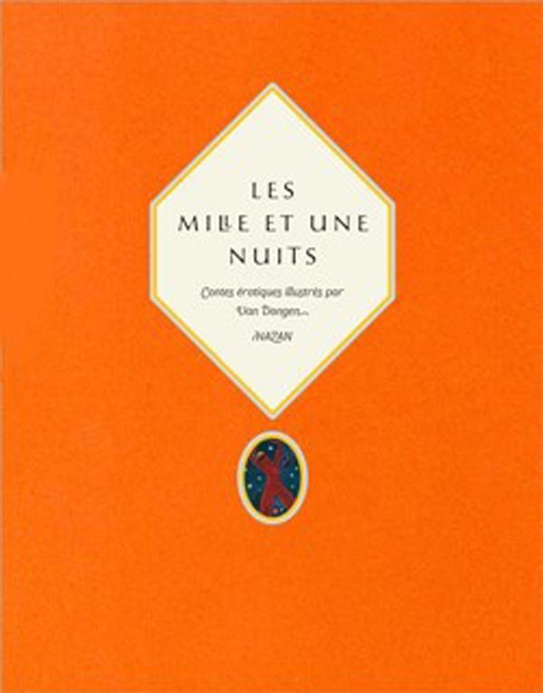 Les mille et une nuits (édition 2012)