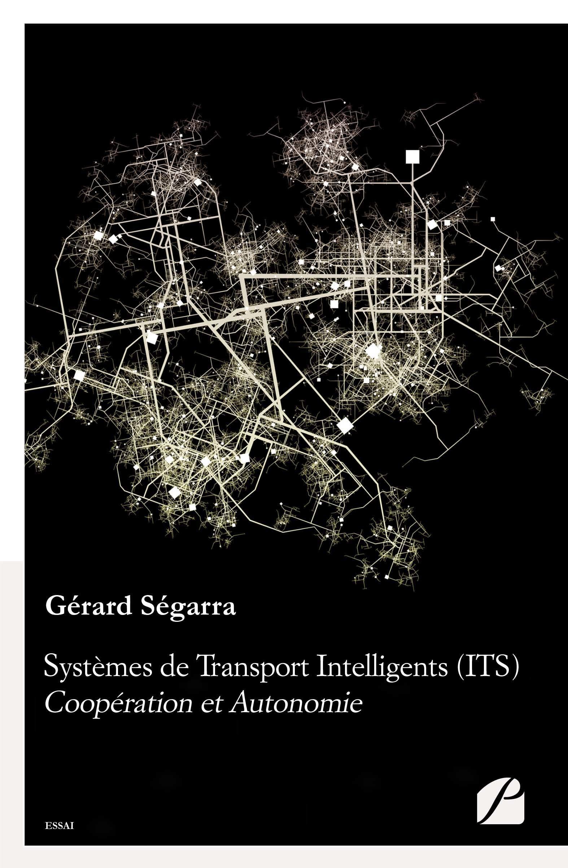 systèmes de transport intelligents (ITS) ; coopération et autonomie