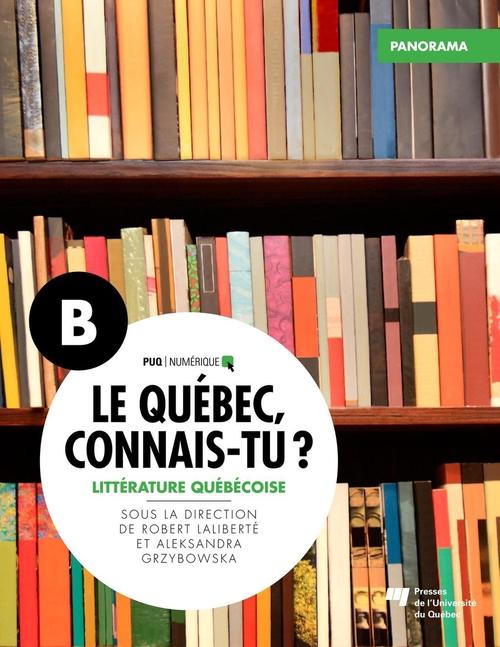 Le Québec, connais-tu ? Littérature québécoise