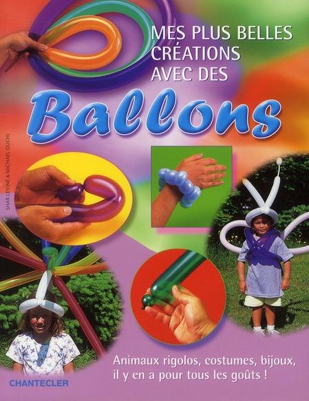 mes plus belles créations avec des ballons