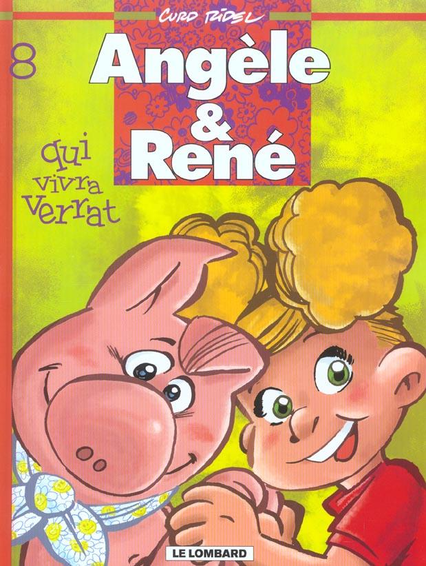 Angèle et René t.8 ; qui vivra verrat