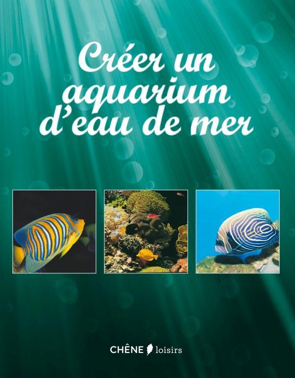 Creer Son Aquarium D'Eau De Mer