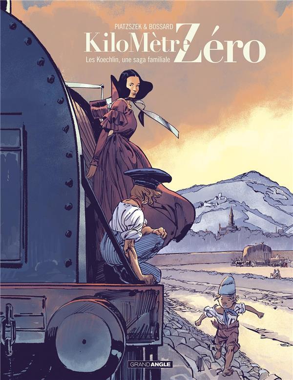 Kilomètre zéro T.2 ; les Koechlin, une saga familiale