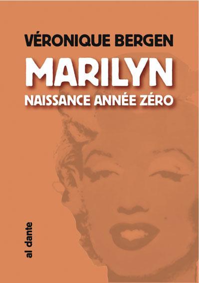 Marylin,naissance année zéro