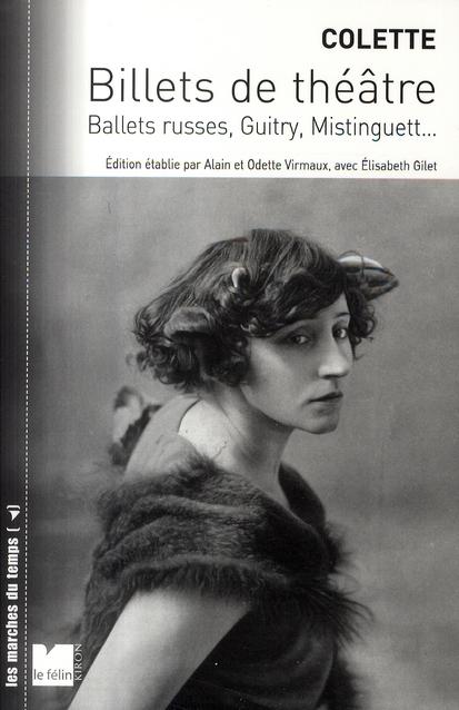 billets de théâtre ; ballets russes, Guitry, Mistinguett...