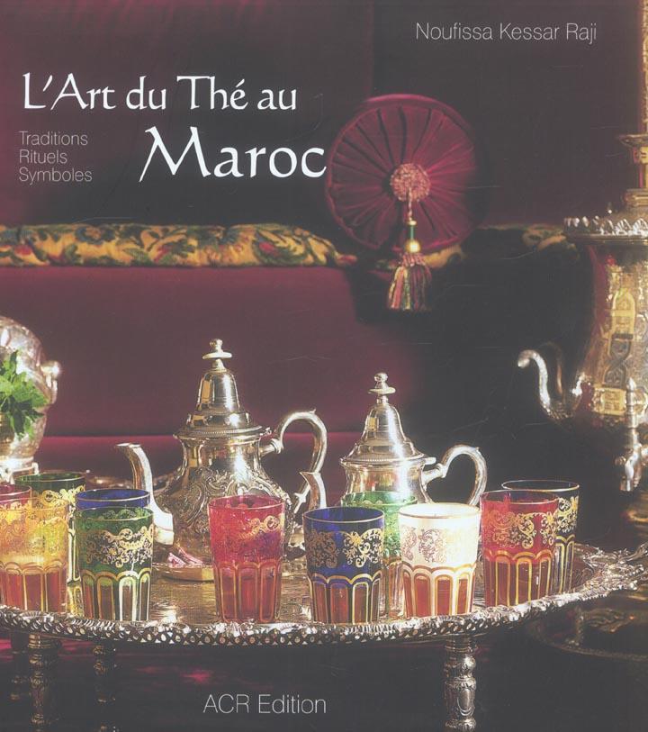 Art Du The Au Maroc (L')