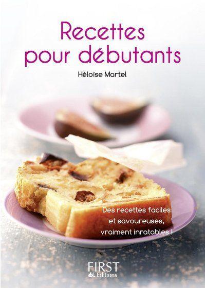 Le Petit Livre De Cuisine; Des Recettes Pour Debutants