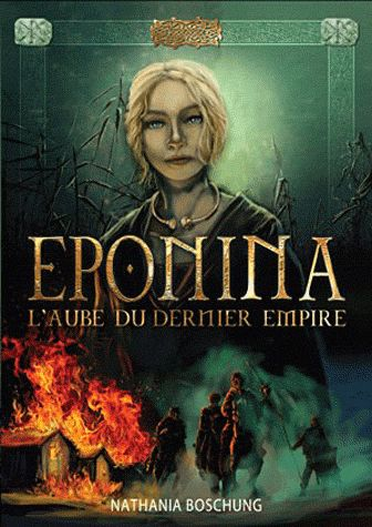 Eponima ; l'aube du dernier empire