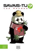 Vente Livre Numérique : Savais-tu? - En couleurs 70 - Les Pandas  - Alain M. Bergeron - Sampar - Michel Quintin