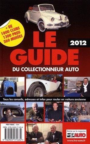 Le guide du collectionneur auto (édition 2012)