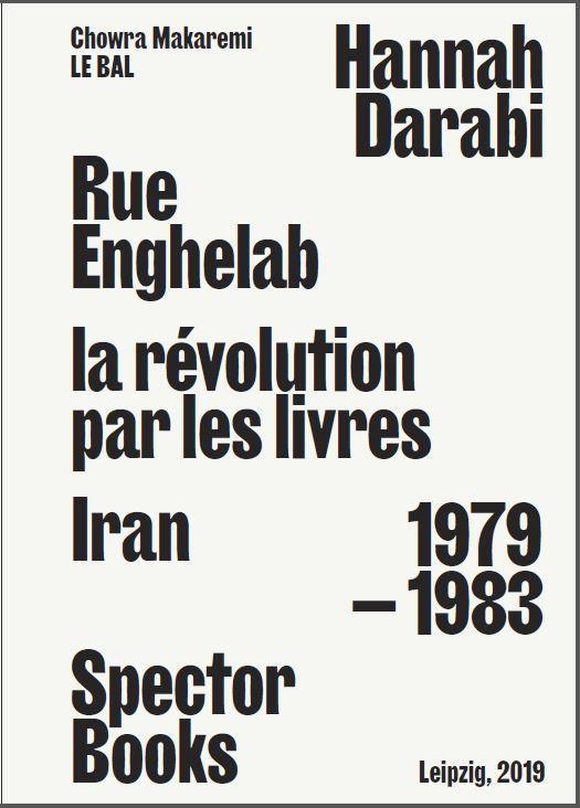 Hannah darabi, rue enghelab, la revolution par les livres - iran 1979-1983