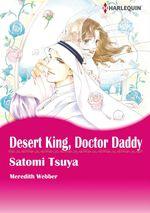 Vente Livre Numérique : Harlequin Comics: Desert King, Doctor Daddy  - Satomi Tsuya - Meredith Webber - English Harlequin / SB Creative Corp.