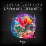 Dziennik uciekiniera  - Joanna Sarnecka