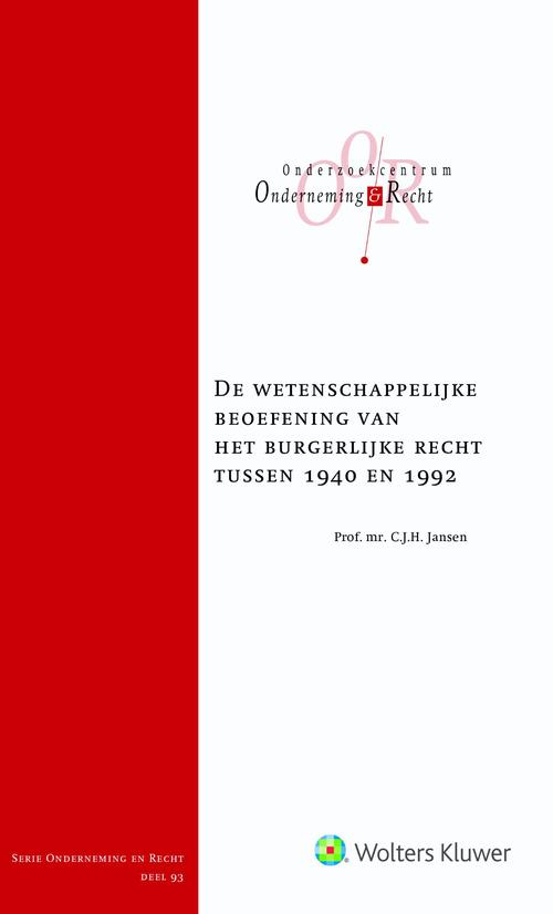 De wetenschappelijke beoefening van het burgerlijk recht tussen 1940 en 1992