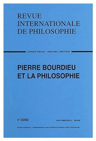 Revue internationale de philosophie t.220; pierre bourdieu et la philosophie