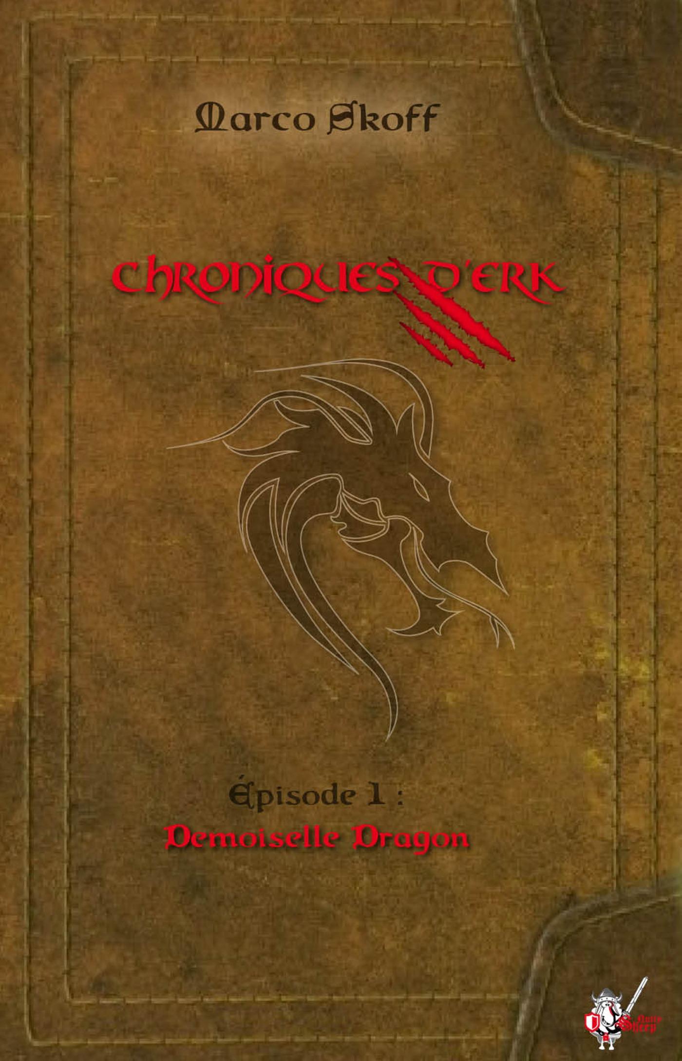 Chroniques d'Erk, Épisode 1