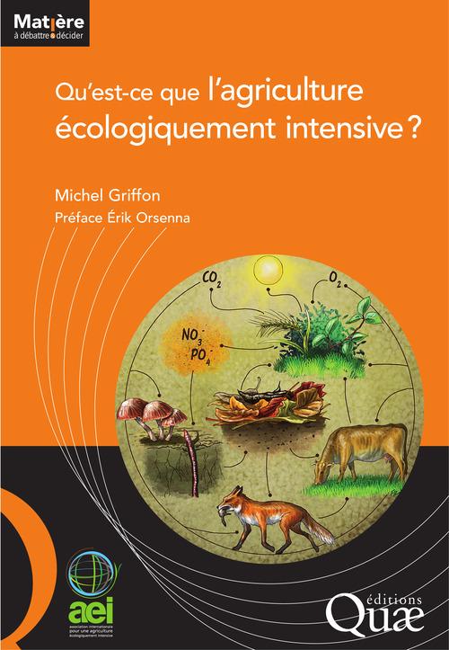 Qu´est-ce que l´agriculture écologiquement intensive ?
