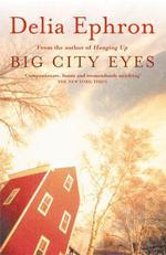 Vente Livre Numérique : Big City Eyes  - Delia Ephron