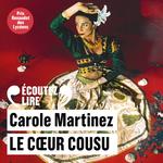 Vente AudioBook : Le coeur cousu  - Carole Martinez