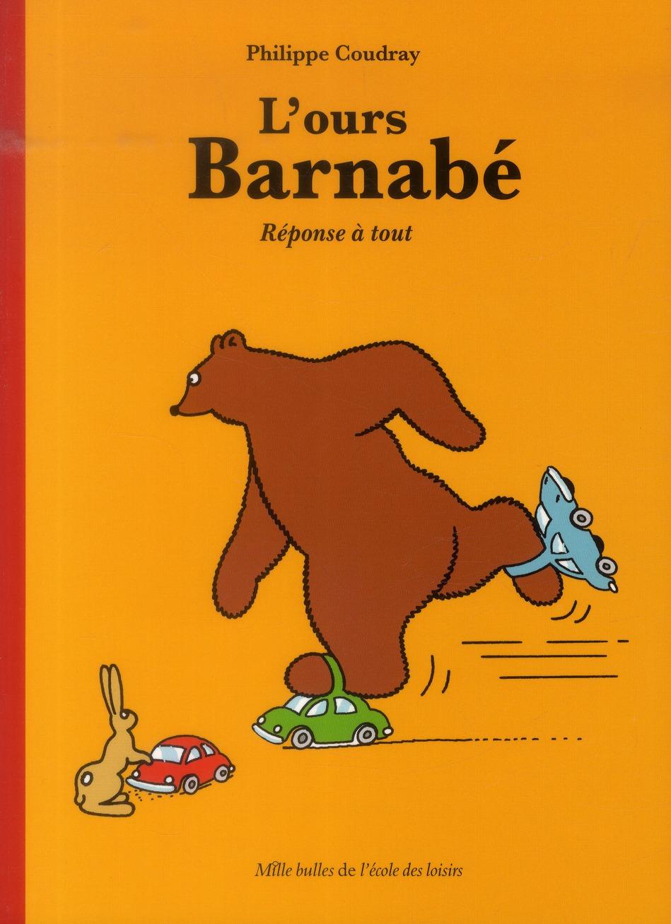 L'ours Barnabé ; réponse à tout