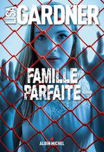 Vente Livre Numérique : Famille parfaite  - Lisa Gardner