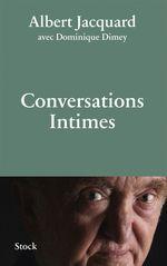Vente Livre Numérique : Conversations intimes  - Albert Jacquard - Dominique Dimey