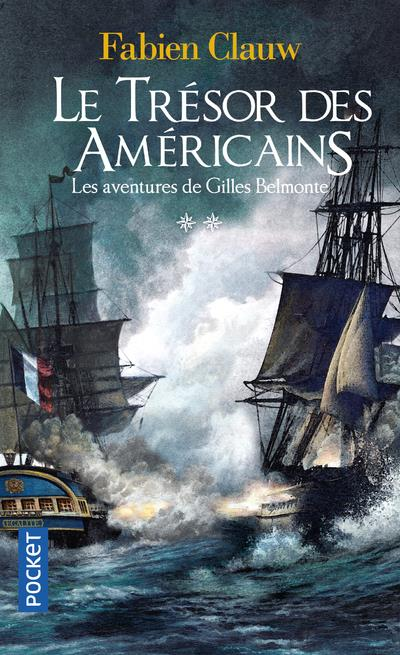 LES AVENTURES DE GILLES BELMONTE T.2  -  LE TRESOR DES AMERICAINS
