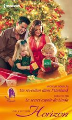 Vente EBooks : Un réveillon dans l'Outback - Le secret espoir de Linda  - Cara Colter - Michelle Douglas