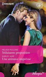 Vente EBooks : Séduisante proposition - Une attirance imprévue  - Shirley Jump - Melissa McClone