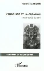 Vente Livre Numérique : L'ANGOISSE ET LA CRÉATION  - Céline Masson