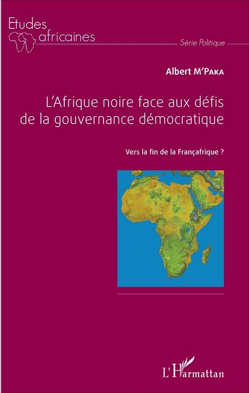 Afrique noire face aux defis de la gouvernance democratique (l') vers la fin de la centrafrique