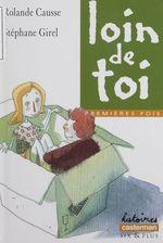 Vente Livre Numérique : Premières fois : Loin de toi  - Stéphane Girel - Rolande Causse