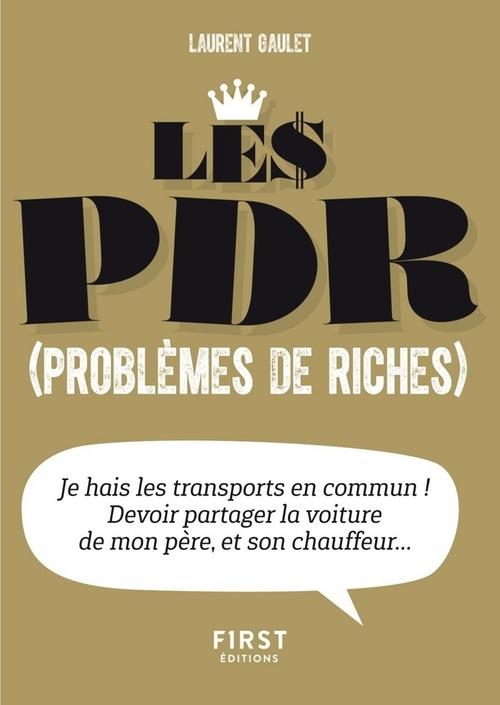 Le pdr (problèmes de riches)