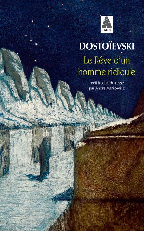 Le Reve D'Un Homme Ridicule (Edition 2002)